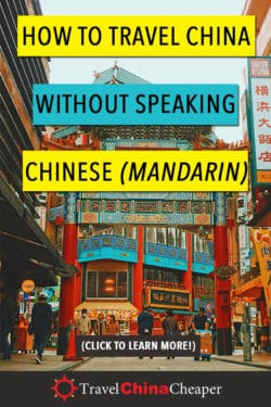 Travel China without Speaking Chinese - Pin this image!