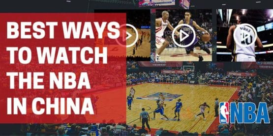 How to watch the NBA in China