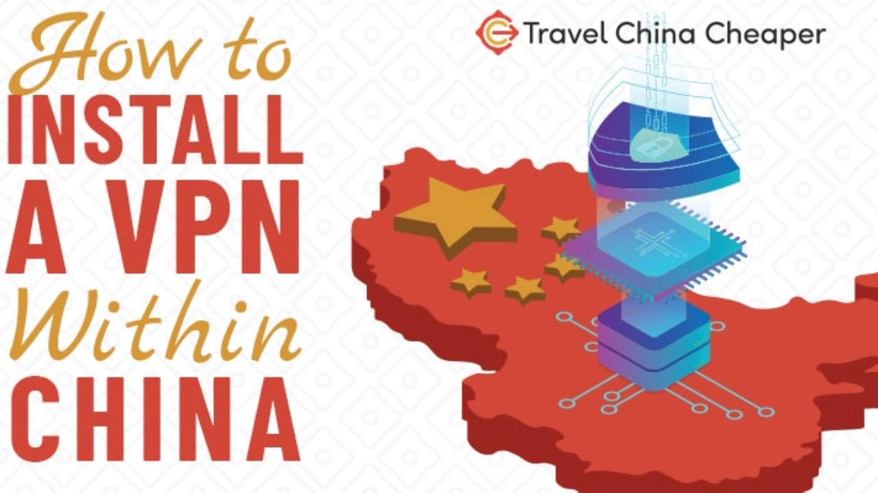 How to Install a VPN from Within China 2019 (even if it's