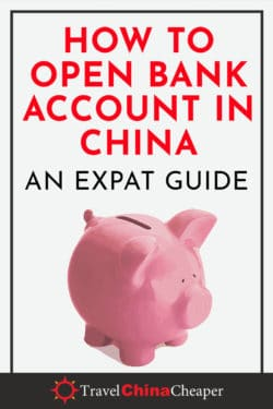 How to Open a China Bank Account as a Foreigner (Non-Chinese)