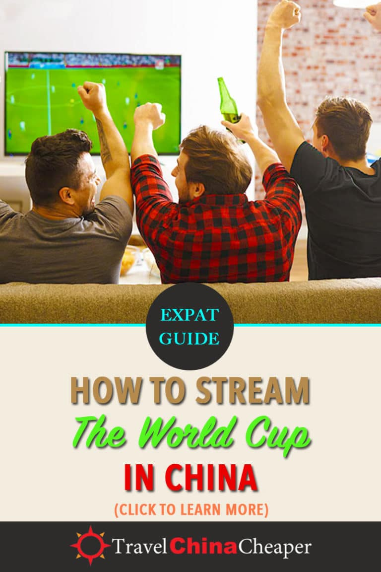 Are you one of the many football fan expats who is searching for ways to stream the 2018 World Cup in China? Obviously, you could turn on your TV and watch the games with Chinese commentary, but if you're looking for something more, let me walk you through your China streaming options. | Travel China Cheaper | China Travel Guide | Watch The World Cup in China | Stream The World Cup in China | Expat in China | Asia Travel Guide #China #chinatravel #travelChina #expatinchina #WorldCup