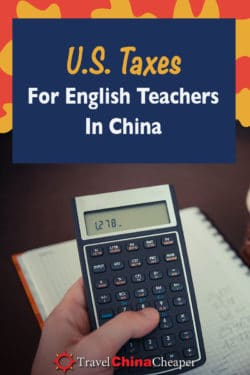 Pin this image about US taxes for foreign teachers in China on Pinterest
