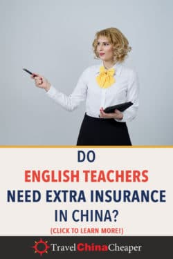 Save this article about whether English teachers need health insurance in China on Pinterest!