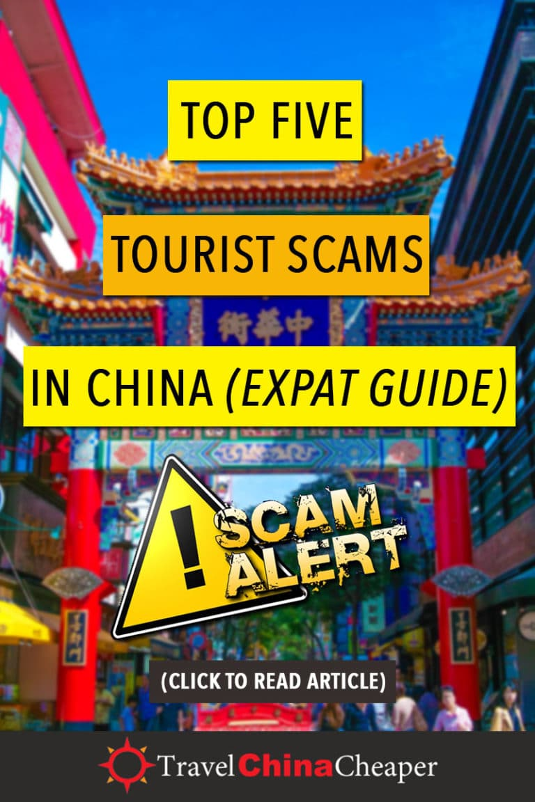 This guide will share 5 types of tourist scams in China that I've experienced first hand during my 10 years of travel as well as heard from other travelers. The more you know, the easier it will be to avoid falling prey to these scams. Click to learn more! | Travel China Cheaper | Tourist Scams in China | China travel guide | Expat in China | Avoid Tourist Scams in China | Asia Travel Guide #China #Chinatravelguide #AsiaTravelguide
