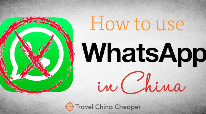 How to use WhatsApp in China