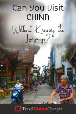 Travel China without Chiense; Pin this Image on Pinterest!