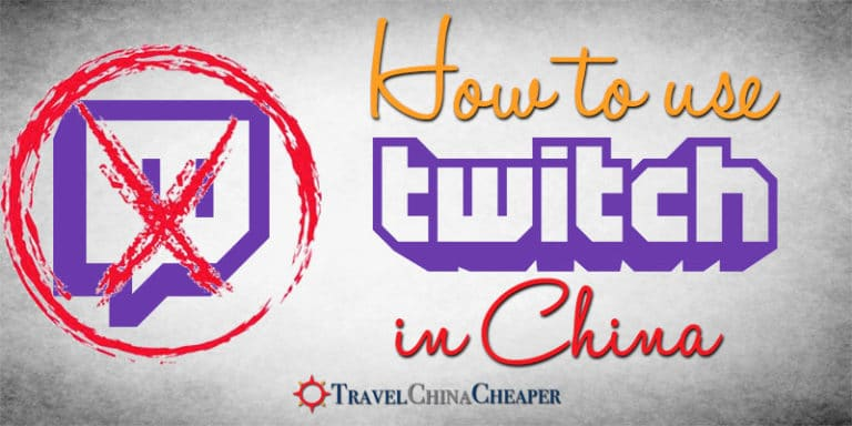 How to use Twitch in China in 2019